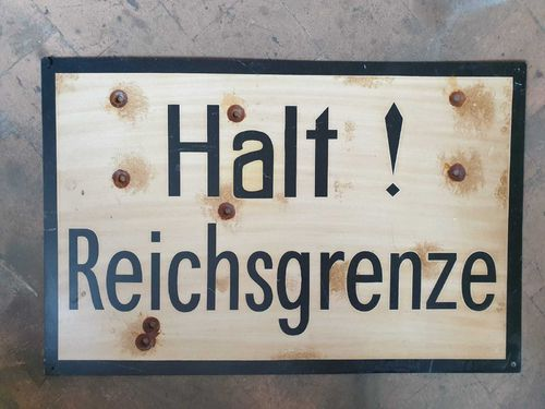 Road Sign Halt! Reichsgrenze